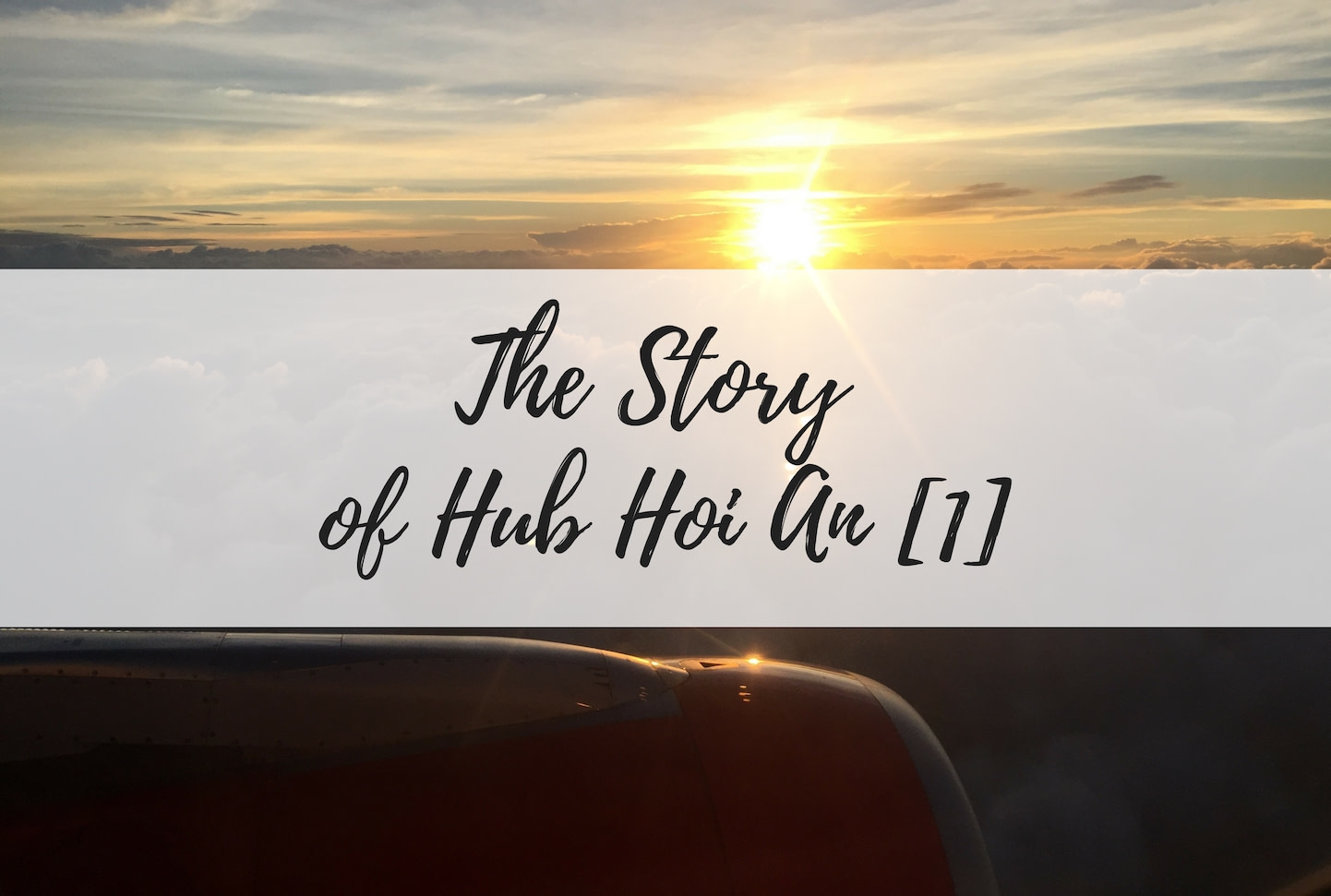 The Story of Hub Hoi An [1]